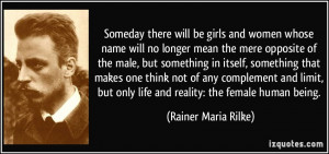 Someday there will be girls and women whose name will no longer mean ...