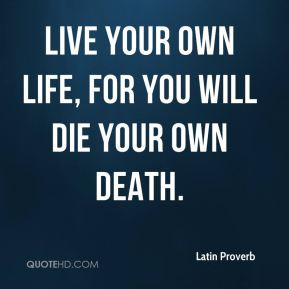 latin quotes about life quotes life tumblr lessons goes on