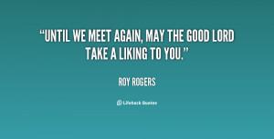 Until We Meet Again Quotes
