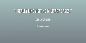 like visiting military bases Stacy Keibler at Lifehack Quotes