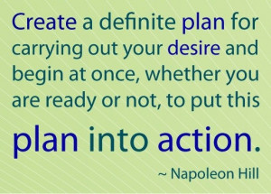 Napoleon hill, quotes, sayings, plan, action, moving on