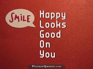 Smile Quotes Happy Quotes