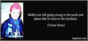 Mullets are still going strong in the south and places like St Louis ...