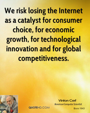 We risk losing the Internet as a catalyst for consumer choice, for ...