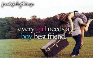 Every girl needs a boy best friend