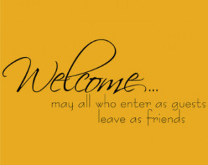 ... guests leave as friends Decor vinyl wall decal quote sticker