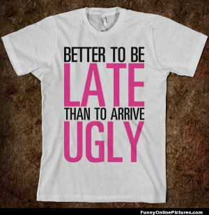 picture of a very funny t-shirt saying for girls! Don't forget to ...