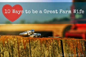 10 ways to be a great farm wife