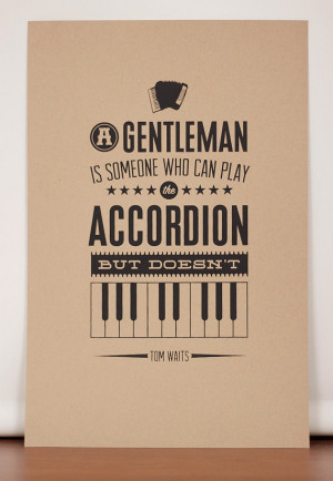 Tom Waits Quote Poster by prestonspostershop on Etsy, $15.00