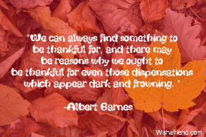 We can always find something to be thankful for, and there may be ...
