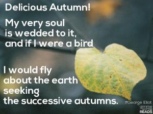 Autumn #GeorgeEliot   gimmesomereads.com #quote