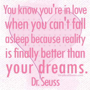 Love quotes - You know you're in love when you can't fall asleep ...