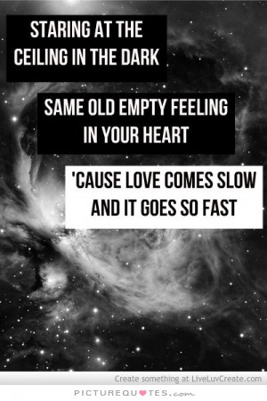 Song Quotes Empty Quotes Feeling Empty Quotes Passenger Song Quotes