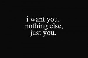 want you, just you, love, quote, text, you