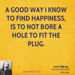 Josh Billings Happiness Quotes