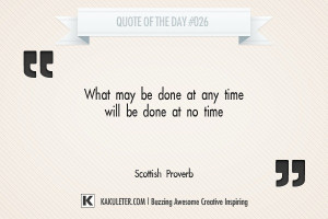 Quote Of The Day #026 Scottish Proverb