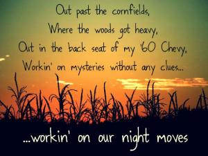 ... little BOB in them!! Night Moves - Bob Seger - Classic Rock Lyrics