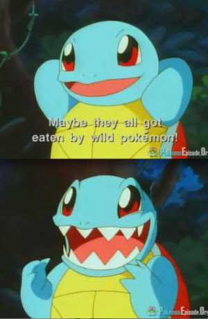 Tagged: Squirtle show pokemon quote funny