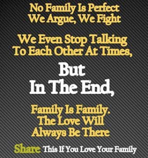 ... talking to each other at times, but in the end, Family is Family. The