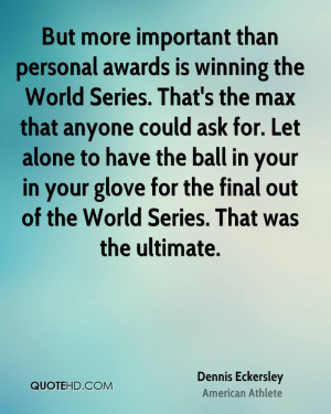 Alone In The World Quotes Dennis eckersley quotes