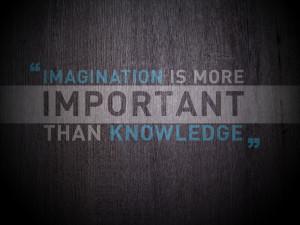 Imagination Vs Knowledge | 1600 x 1200 | Download | Close