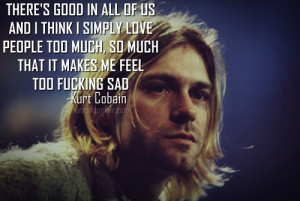 suicide white kurt cobain kurt cobain sad so kurt would have probably