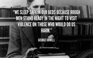 Safe Sleep in Beds Because Rough Men Quote