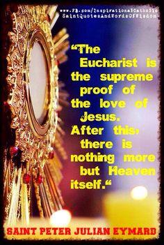 thought on the eucharist st peter julian eymard