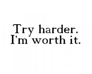 am worth a try picture on VisualizeUs on we heart it / visual boo...