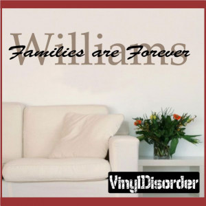 Williams families are forever Wall Quote Mural Decal