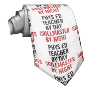 Grillmaster Physical Education Teacher Custom Ties