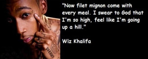 Wiz khalifa famous quotes 6