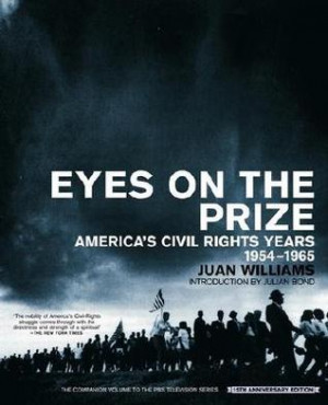 """Start by marking """"Eyes on the Prize: America's Civil Rights Years ..."""