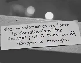 Missionaries Quotes & Sayings
