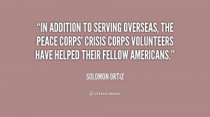 In addition to serving overseas, the Peace Corps' Crisis Corps ...