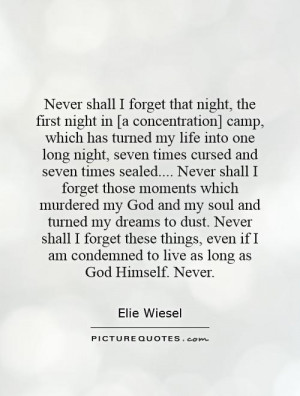 Never Shall for Get by Elie Wiesel