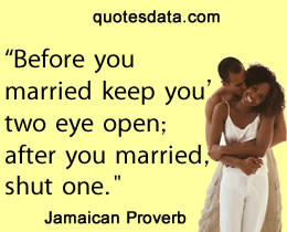 Picture Popular Jamaican proverbs >>More....