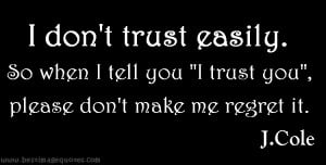 leaving quotes you i trust you please dont make me regret it best