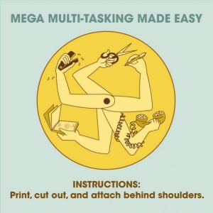 Multi-Tasking Made Easy
