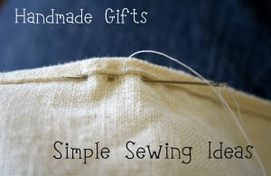 Week of Handmade: Simple Sewing Ideas ~ Day 2