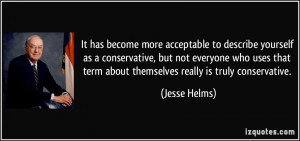 It has become more acceptable to describe yourself as a conservative ...