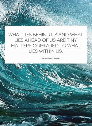 what_lies_behind_us_quote_