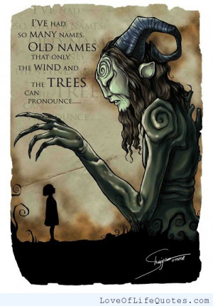 Pan's Labyrinth Fauno quote on old names