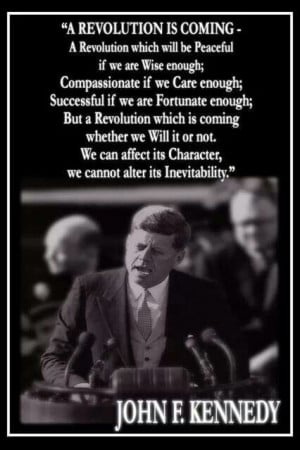 John F. Kennedy - A revolution is coming