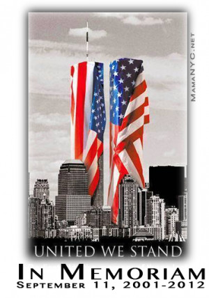 ... 11th Never Forget 9/11: World Trade Center [Quotes In Memoriam