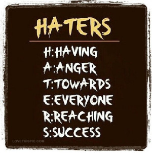 Instagram Quotes About Haters Haters
