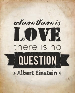 Question Quotes About Love And Happiness: Free Printable Albert ...