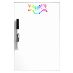 Life without Music would B Flat Humor Quote Dry Erase Board