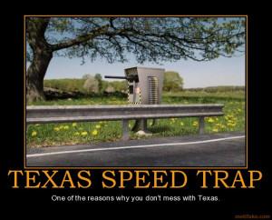 texas-speed-trap-texas-speed-trap-guns-demotivational-poster ...
