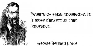 Famous quotes reflections aphorisms - Quotes About Knowledge - Beware ...